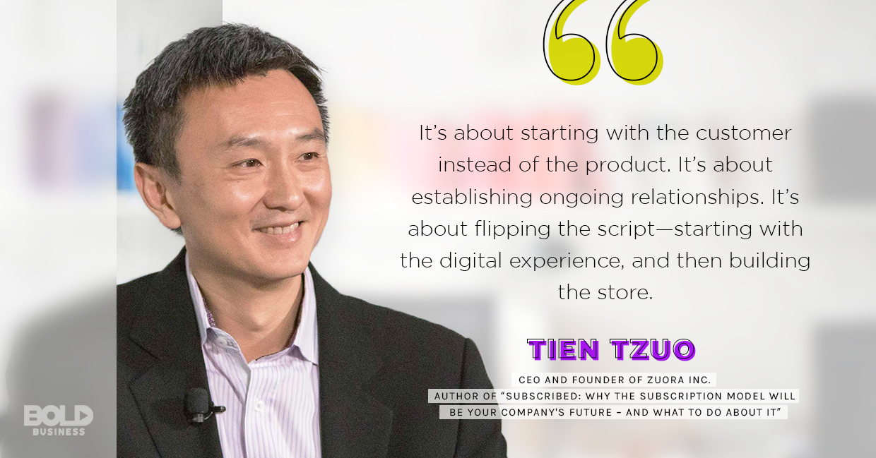 a photo quote of Tien Tzuo in relation to the subscription economy rising as the potential revenue model of the future