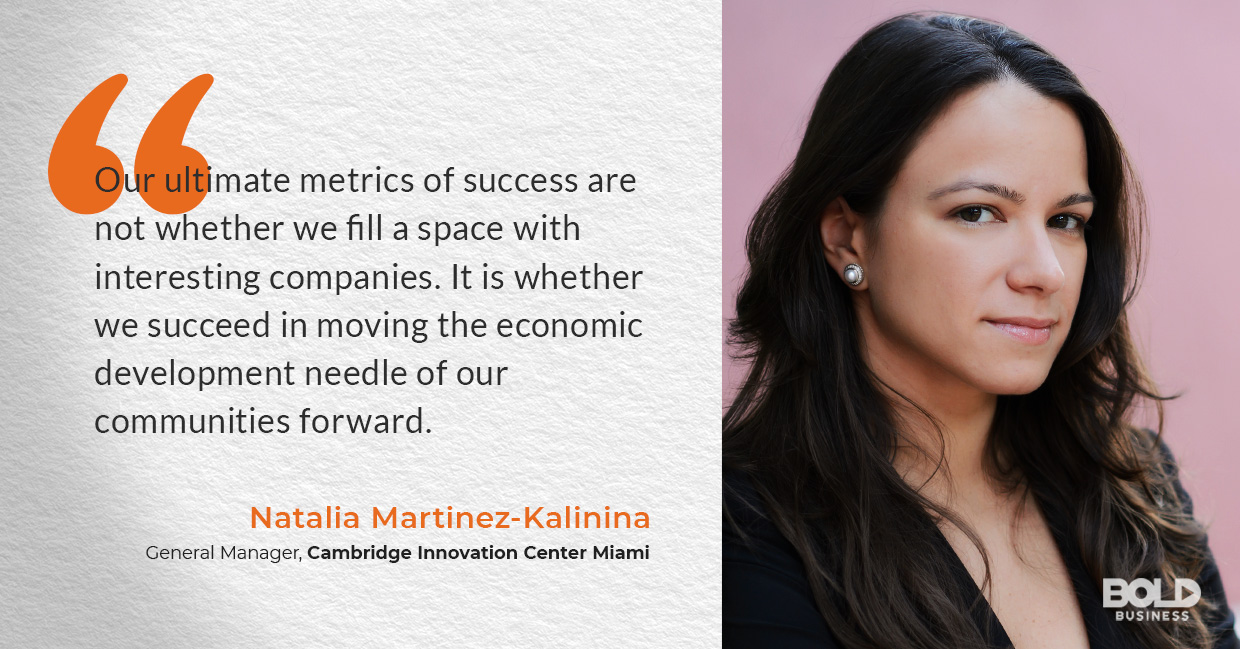 a photo quote of Natalia Martinez-Kalinina that is in relation to Cambridge Innovation Center