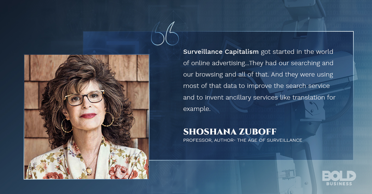 surveillance capitalism, shoshana zuboff quoted
