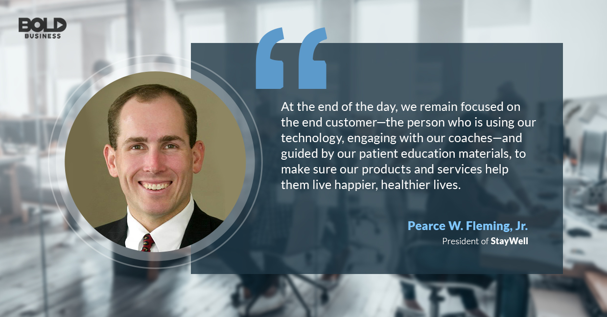 a photo quote of Pearce Fleming of StayWell Company on what they do for their primary clients
