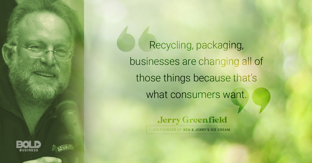 resource efficiency, jerry greenfield quoted