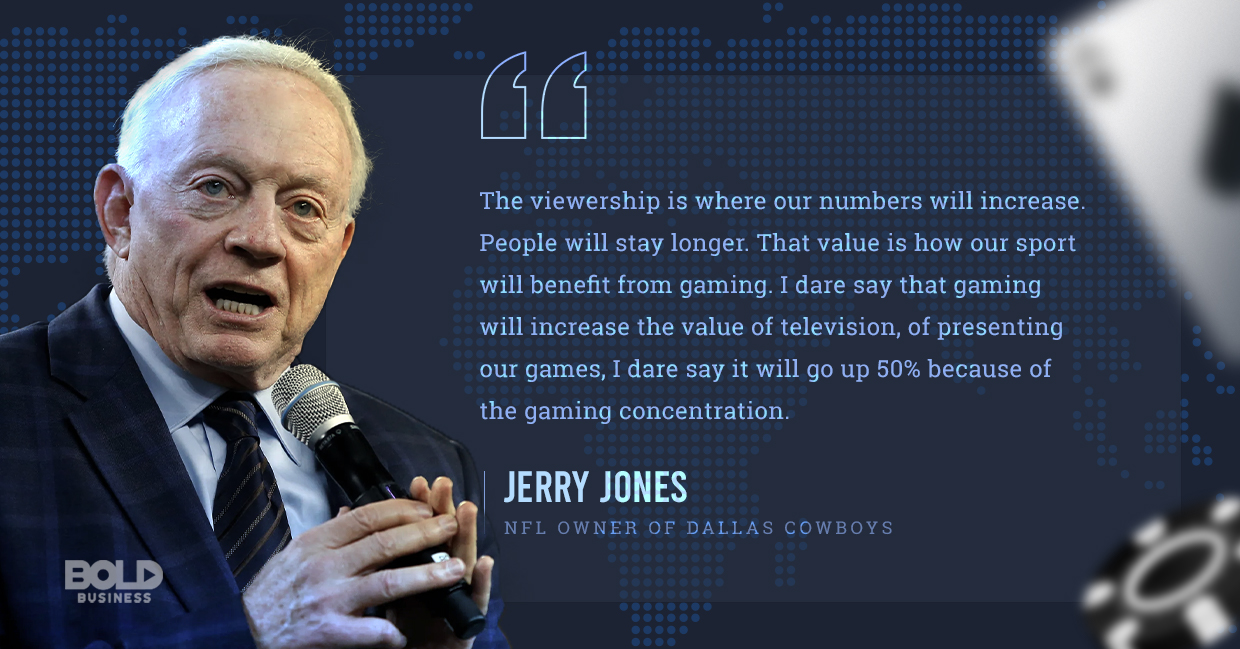 legal sports gambling, jerry jones qouted