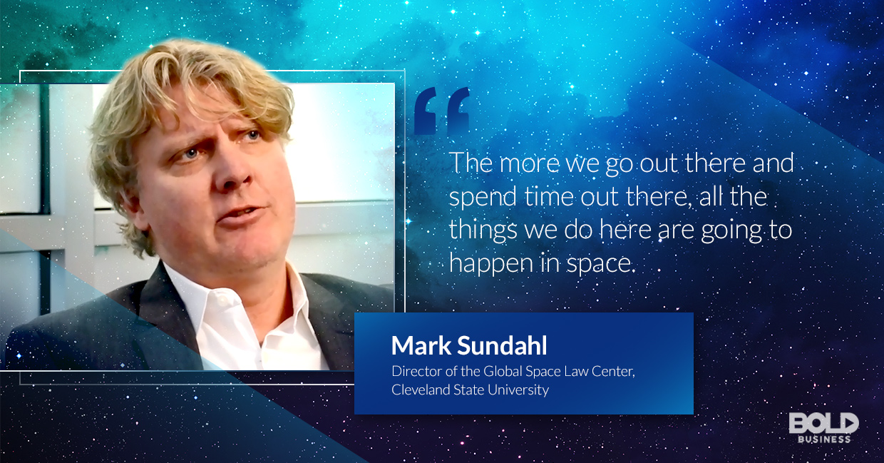 a photo quote of Mark Sundahl in relation to the topic of space law cases