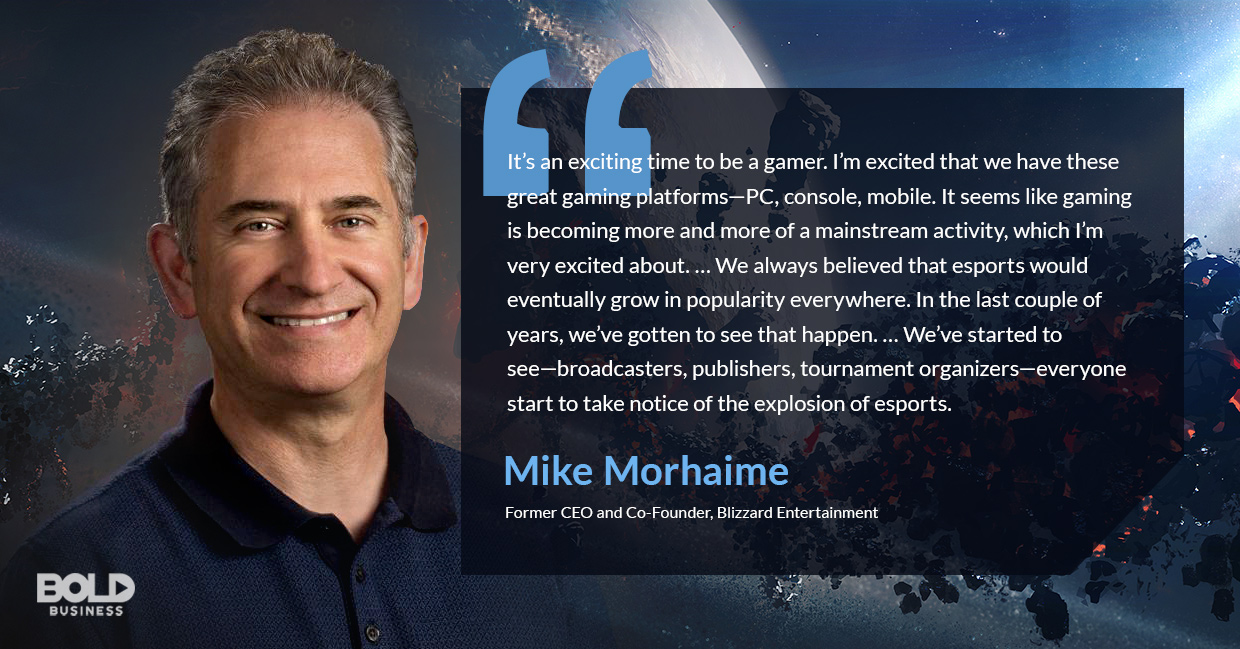 a photo quote of Mike Morhaime in relation to the booming esports industry and rising esports market revenue