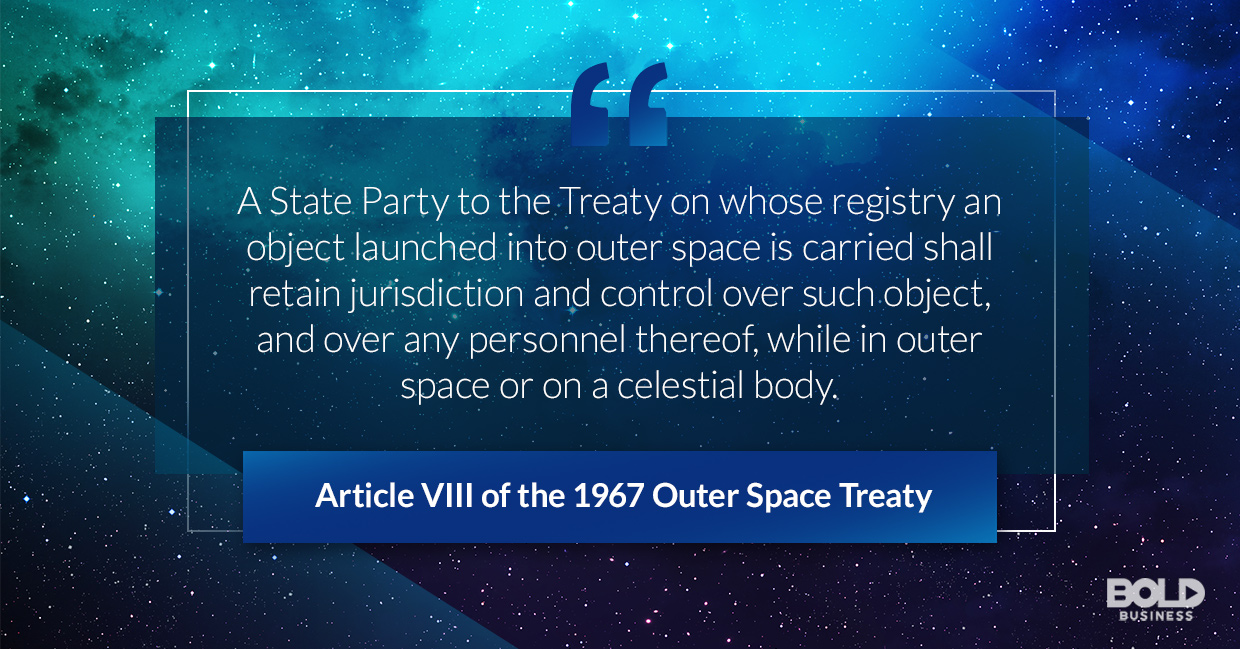 a photo quote containing an excerpt from Article VIII of the 1967 Outer Space Treaty in relation to the existence of space law cases