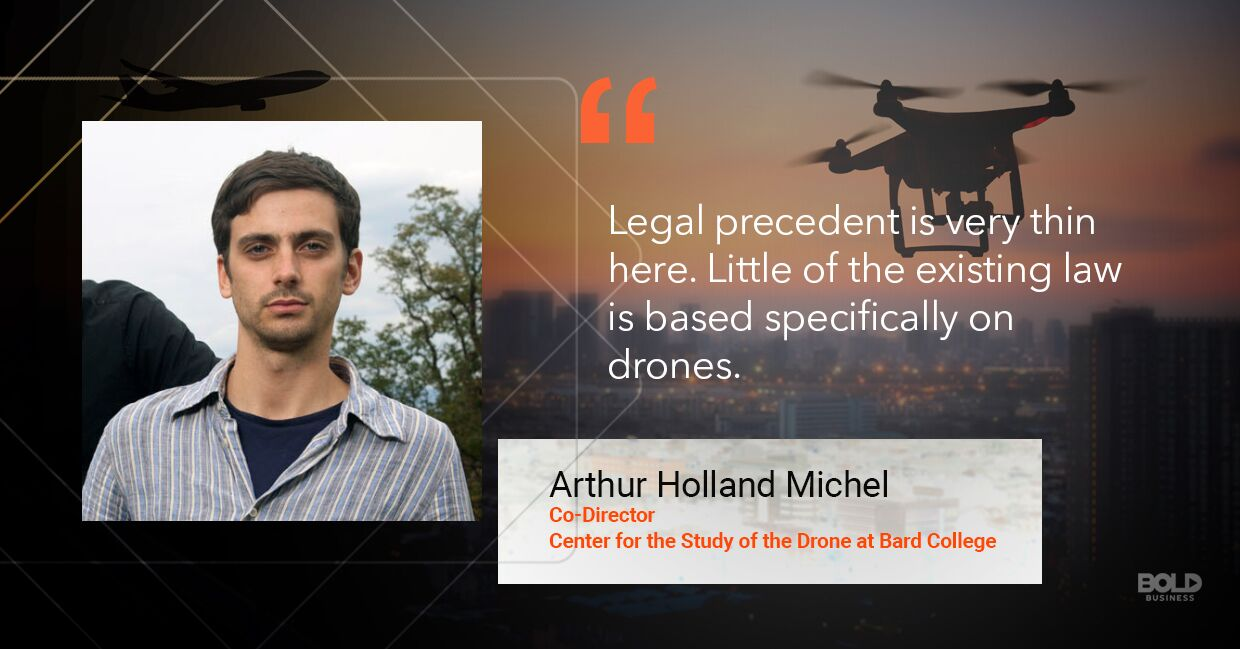 Flying drone laws, Arthur Holland Michel quoted