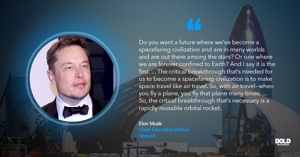 a photo quote of Elon Musk concerning the SpaceX Starship