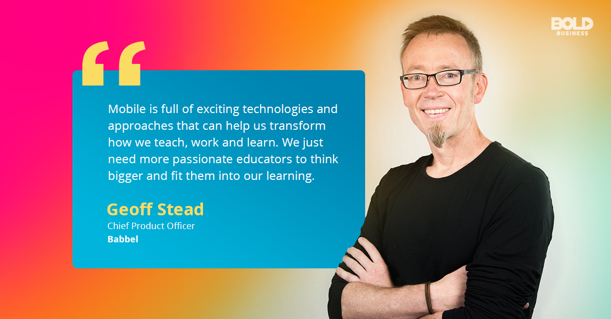 a photo quote of Geoff Stead amid today's rising good apps for kids
