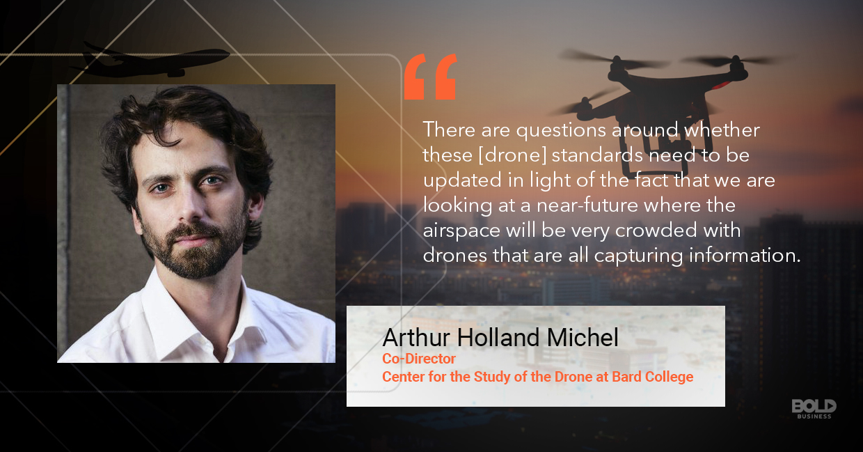 drone regulations, Arthur Holland Michel quoted.