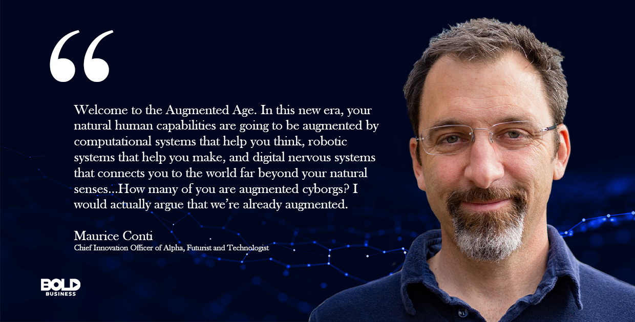 Digital justice in the Augmented Age, Maurice Conti quoted.