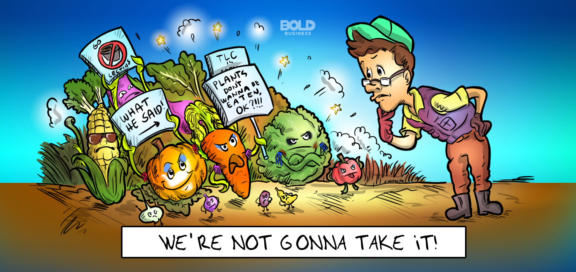 cartoon of a farmer looking over a group of vegetables with lectins, holding signs that say plants don't want to be eaten