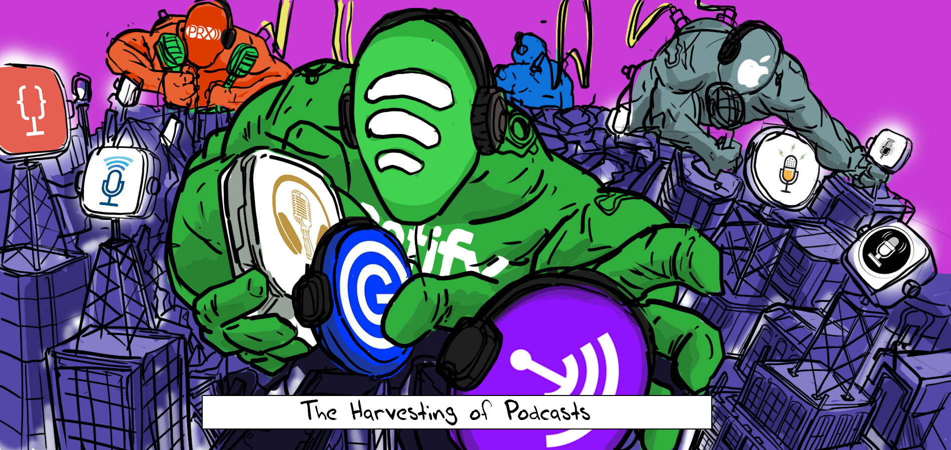 industry giants harvesting podcasts and in a buying spree