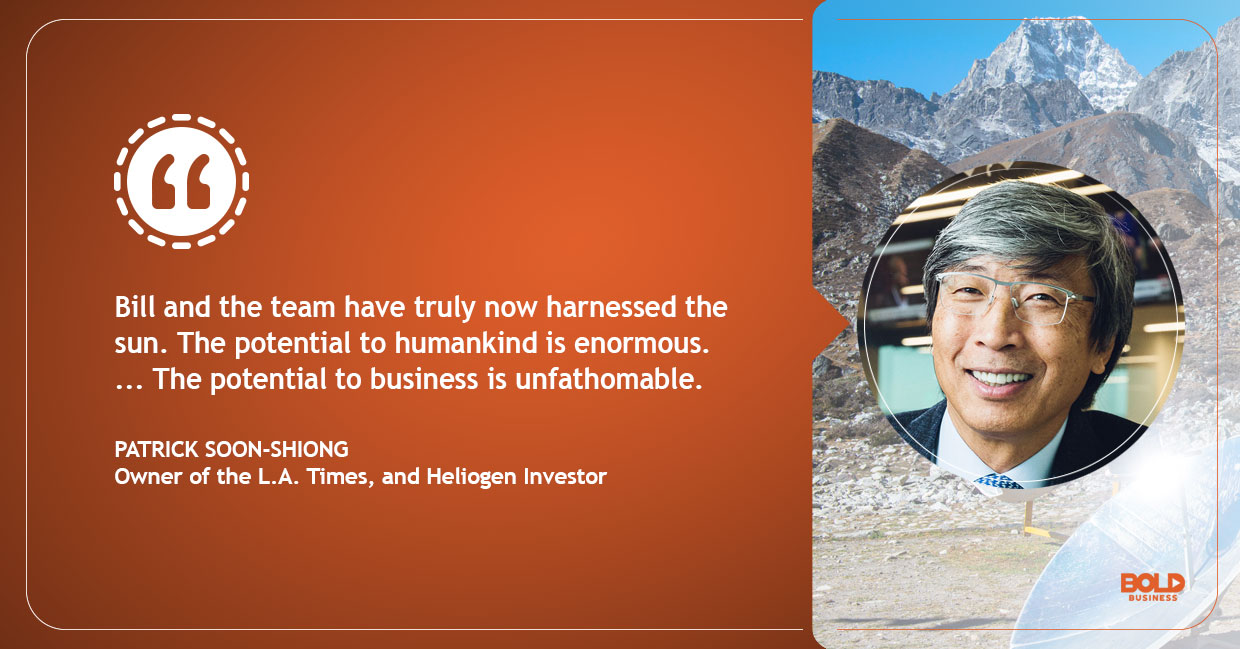 a photo quote of Patrick Soon-Shiong in relation to the topic of Heliogen's new solar solution