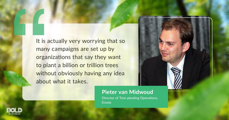 tree planting program, pieter van midwoud quoted