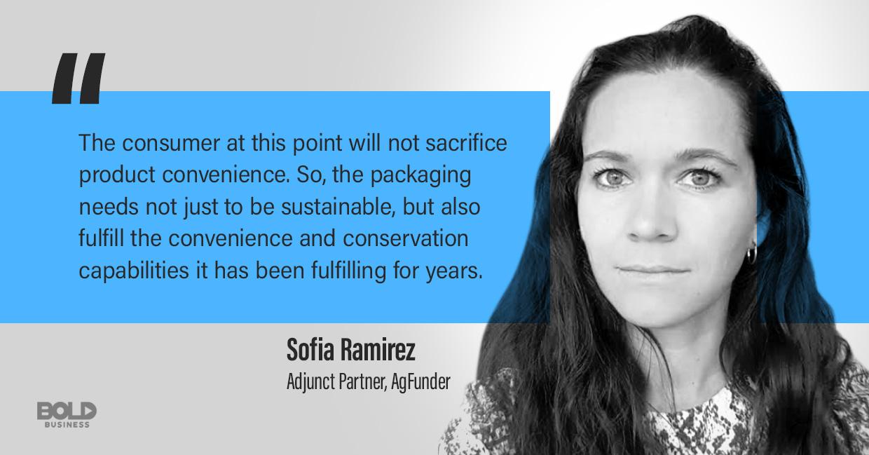 plastic from algae, sofia ramirez quoted