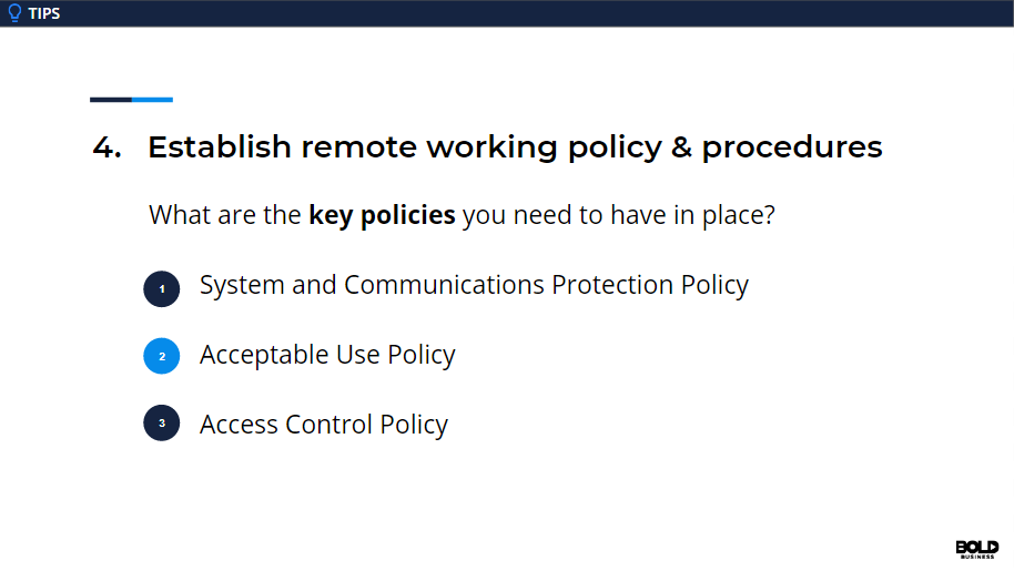 Policies and procedures are necessary for any virtual workforce